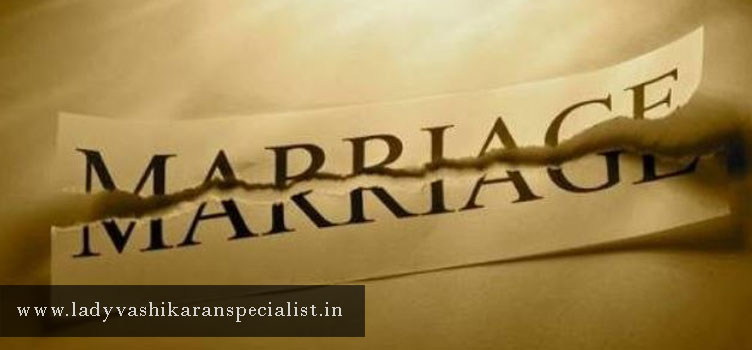 VASHIKARAN-FOR-BREAK-MARRIAGE